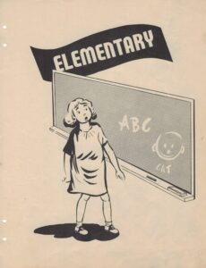 """Graphic of a young girl standing in front of a chalkboard with """"ABC"""" """"CAT"""" and a smily face on it under the header """"Elementary"""""""